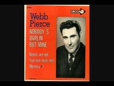 Webb Pierce ~ Heartaches By The Number
