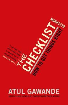 The Checklist Manifesto: How to Get Things Right (Paperback)