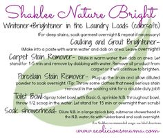 Tips and Ideas for using Shaklee's Nature Bright non-toxic product. It can be used in the laundry, as a stain remover, as toilet bowl cleaner and so much more!