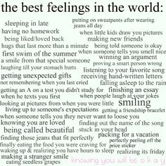 best feelings in the world..
