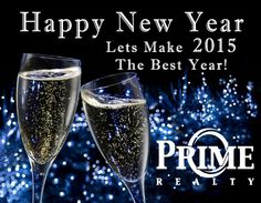 Happy New Year From Prime Realty #2015 #HappyNewYear #newyear #champagne #fancy #yearof2015 #queens #nyc