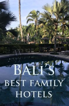 We've stayed in a lot of hotels in Bali. Ubud, Tubin, Lovina, Munduk and more. An honest summary of the best family friendly Bali hotels from a travel family Best Hotels Bali, Hotels And Resorts, Amazing Hotels, Luxury Resorts, Family Friendly Resorts, Family Resorts, Bali Travel Guide, Asia Travel, Travel Plan