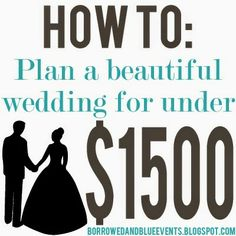How to Plan a Beautiful Wedding For Under $1500