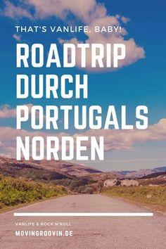 Für deinen Roadtrip durch Portugal habe ich einen Routenvorschlag zusammengestellt mit schönen Orten und Regionen im Norden Portugals, die einen Besuch lohnen. Dazu Informationen zur Übernachtung mit dem Wohnmobil und weitere wichtige Tipps für unterwegs. #Portugal #Roadtrip #Vanlife