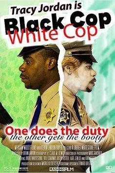 "Tracy Jordan's ""Black Cop White Cop"" poster"