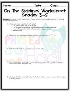 On The Sidelines Worksheet Non-Participation Worksheet for Physical Education - Allison Powell Elementary Physical Education, Elementary Education, Physical Science, Physical Education Standards, Pe Lessons, Health Lessons, Pe Teachers, Education Quotes For Teachers, Pe Activities