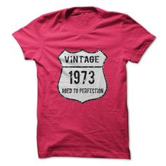 Grab one of these stylish Vintage T Shirts http://www.sunfrogshirts.com/Aged-To-Perfection-1973.html?6199&shelloff