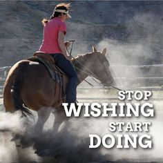 Let's get busy! I'm so excited for a new year! There's so much to do, horse show season, rodeo, barre races... let's get in great shape to ride our best. Love inspiring quotes that motivate!!