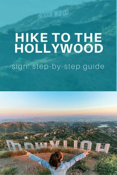 How to hike to the Hollywood sign -- outdoor things to do in Los Angeles, California. A step-by-step guide with directions from the travel blog | TravelBreak.net via @TravelBreak