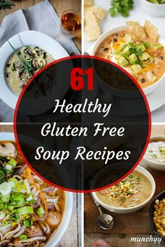 61 Best Healthy Gluten Free Soup Recipes