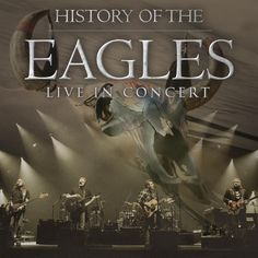 The Eagles Tickets US Airways Center Eagles Live, Pop Rock, Rock And Roll, History Of The Eagles, Randy Meisner, Us Airways, Berlin, Megadeth, Knights