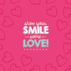 THIS MONTH, SHOW YOUR SMILE YOU CARE!