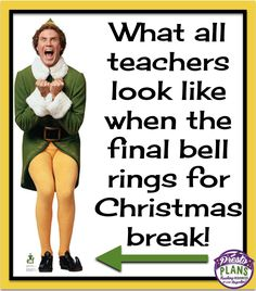 All teachers at Christmas break! :)