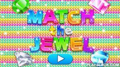 Preschool Kids Match The Jewel  Android App - playslack.com , Match the Jewel is a simple yet exciting matching game for preschool kids and older. With 89 different actual existing gems found from around the world, not only does this app teach matching ab