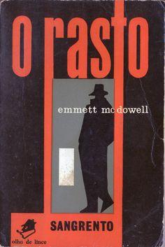 O Rasto - Emmet McDowell | Capa de João da Câmara Leme