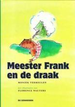 Meester Frank en de draak - Moniek Vermeulen