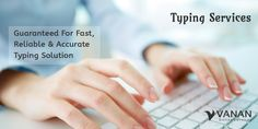 Don't spend your time in typing documents. Let us do it for you at low cost!! #typingservices #vananservices