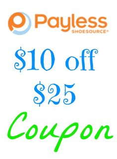 There is a hot in-store Payless Coupon for $10 off $25 and a Payless Coupon Code.
