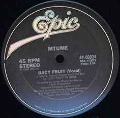 Mtume - Juicy Fruit -