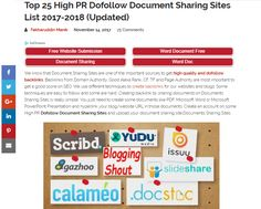 Blogging is all about sharing value with your followers!  One cannot say enough about sharing your content to authoritative sites.  Here are the top 25 sites for document sharing!