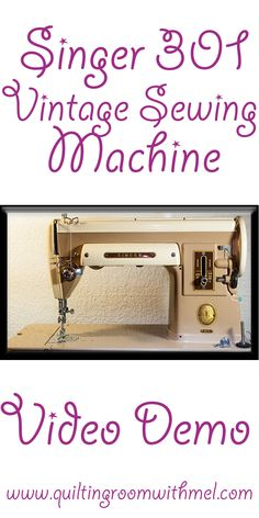 Mel gives you a video demonstration on how to use a vintage Singer 301 sewing machine.  There is a section of shopping tips if you are in the market for a 301 sewing machine.