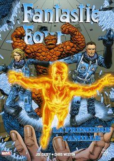 Fantastic four - Joe Casey & Chris Weston : Si vous êtes un fan de Marvel et des Quatre Fantastiques, vous ne pouvez pas passer à côté de ce très bel album
