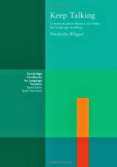 Keep Talking: Communicative Fluency Activities for Language Teaching | Bookz Ebookz