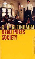 Dead Poets Society N.H. Kleinbaum