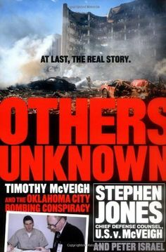 . Oklahoma City Bombing Memorial, Norman Oklahoma, Stephen Jones, April 19, Biographies, Conspiracy, Lawyer, Memoirs