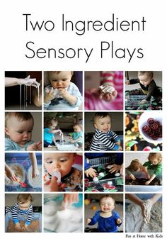 Sensory Play activities: You just need 2 ingredients for each activity! From Suja Sundar on Google+.