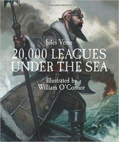 20, 000 Leagues Under the Sea (Sterling Illustrated Classics): Jules Verne, William O'Connor: 9781454914013: Amazon.com: Books