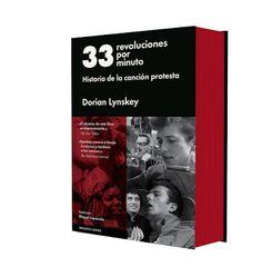 Dorian Lynskey: 33 revoluciones por minuto