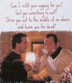 National Lampoon's Christmas Vacation - I know it's crass, but it's the funniest Christmas movie ever. I kick off my Christmas season by watching this. Christmas Vacation Quotes, Funny Christmas Movies, Christmas Humor, Funny Christmas Quotes, Merry Christmas, Christmas Time, Holiday Movies, Family Christmas, Christmas Stuff