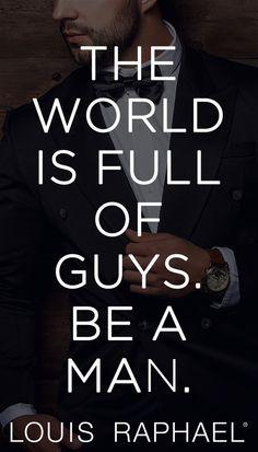 Be a gentleman. Dress #dapper. Choose #LouisRaphael.