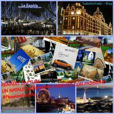 TuttoPerTutti: RENAULT CAPTURE: UN NATALE ALTERNATIVO VISSUTO CON PASSIONE #PassionForLife http://tucc-per-tucc.blogspot.it/2015/12/renault-capture-un-natale-alternativo.html