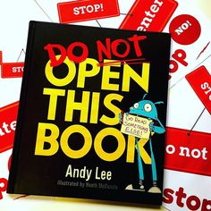 READ: Do Not Open This Book by Andy Lee illustrated by Heath McKenzie.  I love the background on this story. Andy wrote the book for his nephew George. There was only supposed to be 1 copy made but when Andy gave it to his friend to illustrate his mate said 'this is good can we print more?'  'Oh good golly you cannot be stopped.  Please PLEASE don't turn another page.  See I'm crying now.  I'm begging. It's serious. If you get to the end of this book I'm done for.   I'll do anything. You…