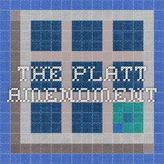 The Platt Amendment