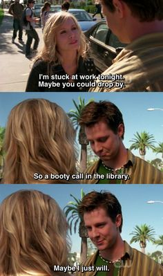 Veronica Mars  ah, LoVe moments were golden Everybody loves a booty call in the library