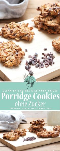 Porridge Cookies zuckerfrei und vegan backen mit Clean EatingPorridge cookies sugar free and vegan baking with clean eating and gluten free possible. Healthy recipes without sugar, bake healthy cookies. Oatmeal and porridge with chocolate, lac Desserts Végétaliens, Healthy Dessert Recipes, Vegan Snacks, Healthy Baking, Clean Eating Recipes, Eating Clean, Sugar Free Recipes, Baking Recipes, Cookie Recipes