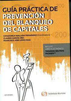 Guía práctica de prevención del blanqueo de capitales.      Lex Nova-Thomson Reuters, 2015