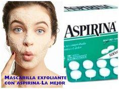 Mascarilla de aspirina el mejor exfoliante para tu piel ~ cositasconmesh Beauty Make Up, Beauty Care, Beauty Skin, Health And Beauty, Beauty Secrets, Beauty Hacks, Beauty Tips, Natural Face, Tips Belleza