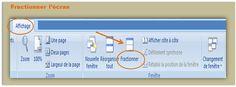 travailler à 2 endroits au même moment dans Word : -  'opération consiste à divise l'écran en 2 parti.  Cliquez  sur Affichage dans  barre  menus puis  Fractionner dans  barre d'outils  ; Place curseur  à l'endroit même où  souhaitez fractionner document.   2 barre défilement s'affiche, qui vont  permettre de vous déplacer dans une moitié du document sans que l'autre ne bouge.  Pour annuler  fractionnement clique annuler fractionnement dans barre outil