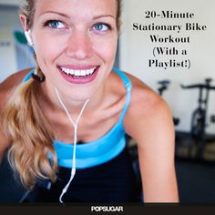 A tough and effective bike workout. More Stationary Bike Workouts, Work Outs, 20 Minute Stationary, Shorts, 20 Minute Bike, Workout Music, Weights Loss, Popsugar Fit, Tough 20 Minute Workout Music Latest News, Photos and Videos | POPSUGAR Fitness 20 Minute Bike Workout 100 Work out songs... Short on time? Try this 20 minute stationary bike workout!