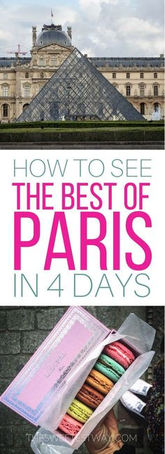 There's so much to see in Paris! From the iconic to the hidden gems. Here's how to do it all in just four days. Paris travel guide.