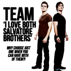 it's so true!! <3 Stefan Salvatore - Paul Wesley - Damon Salvatore - Ian Somerhalder - The Vampire Diaries