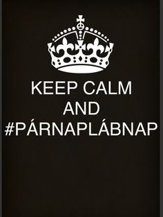 #párnaplábnap #égveled Keep Calm Quotes, Cant Keep Calm, Love Book, Just Love, Marker, Book Worms, Fangirl, Lol, Humor