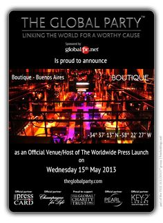 As a #Journalist, #Blogger or #Media Correspondent register to attend: http://www.theglobalparty.com/venues/boutique/