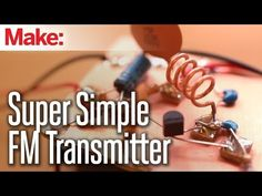 Weekend Projects - Super Simple FM Transmitter - YouTube