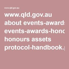 www.qld.gov.au about events-awards-honours honours assets protocol-handbook.pdf A great handbook on all communication types within interviews, meetings and presentations