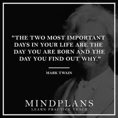 The two most important days in your life are the day you are born and the day you find out why. -Mark Twain --- #wisdom #fail #success #lifequote #quote #successquote #motivation #successful #successfulday #successfulnight #successstory #successdriven #successo #lifeisgreat #lifeisgreat #amazing #awesome #selfmade #top5 #nextlevel #startup #entrepreneur #entrepreneurlife #startwithwhy